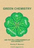 Green Chemistry and the Ten Commandments of Sustainability, 2nd ed