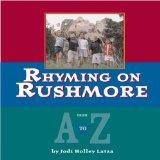 Rhyming on Rushmore From A to Z
