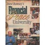 Dave Ramsey's Financial Peace University: 91 Days to Beat Debt and Build Wealth, Complete Pa...