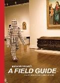 The Machine Project: A Field Guide to the Los Angeles County Museum of Art