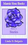 Islamic Rose Books : Stories
