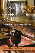 Living With Early Oak Seventeenth-Century English Furniture Then And Now