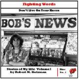 Fighting Words: Don't Live On Your Knees (Stories of My Life, Volume I, Disc 1)