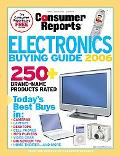 Consumer Reports Electronics Buying Guide 2006 Today's Best Buys in...Desktop & Laptop Compu...