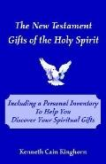 New Testament Gifts of the Holy Spirit