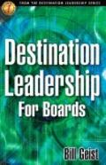 Destination Leadership for Boards