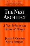 Next Architect A New Twist on the Future of Design