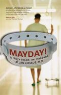 Mayday! A Physician As Patient