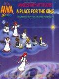 A Place for the King: A Place for the King, the Christmas Story from the Angels' Point of View