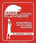 Hawk Planners for Basketball coaches For Better Coaching  Strategic Coaching System