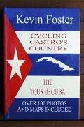 Cycling Castro's Country: The Tour de Cuba Book Three