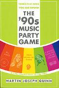 Things That Make You Go Hmmm The '90s Music Party Game