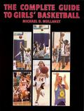 Complete Guide To Girls' Basketball