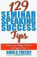 129 Seminar Speaking Success Tips