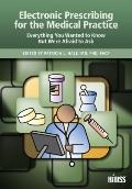 Electronic Prescribing for the Medical Practice : Everything You Wanted to Know, but Were Af...