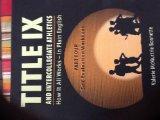 Title IX and Intercollegiate Athletics