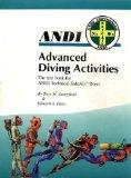 Advanced Diving Activities for the SafeAir Diver : The ANDI Textbook for the Technical SafeA...
