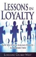 Lessons in Loyalty