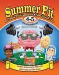Summer Fit    Fourth to Fifth Grade: Prepare Fourth Graders Mentally, Physically and Sociall...