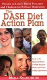 The DASH Diet Action Plan, Based on the National Institutes of Health Research: Dietary Appr...