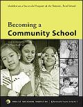 Becoming a Community School A Step-by-step Guide to Bridging the School-family Gap