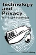 Technology and Privacy in the New Millennium