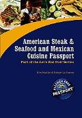 American Steak & Seafood And Mexican Cuisine Passport