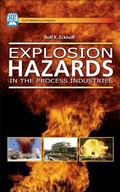 Explosion Hazards in the Process Industry