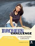 Rachel's Challenge A Columbine Legacy
