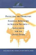 Protecting the Homeland European Approaches Societal Security--Implications for the United S...