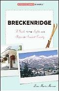 Breckenridge: A Guide to the Sights and Slopes of Summit County (Tourist Town Guides)