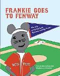 Frankie Goes to Fenway : The Tale of the Faithful, Red Sox-Loving Mouse