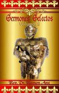 Sermones Selectos : Volumen 8