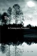 Tao Te Ching, a Contemporary Translation