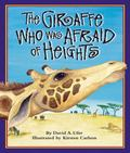Giraffe Who Was Afraid of Heights