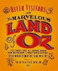 Queer Visitors From the Marvelous Land of Oz