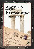 1968 And I'm Hitchhiking Through Europe