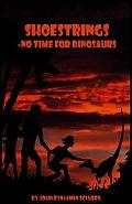 Shoestrings-No Time for Dinosaurs