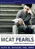 The Official Student Doctor Network MCAT Pearls: A high-yield review of the pre-medical Scie...