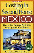 Cashing in on a Second Home in Mexico How to Buy, Rent And Profit from Real Estate South of ...
