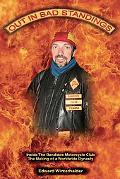 Out in Bad Standings Inside the Bandidos Motorcycle Club - the Making of a Worldwide Dynasty