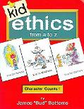 Kid Ethics From a to Z