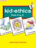 Kid Ethics 2 : From A to Z