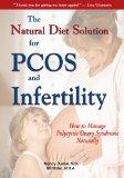 Natural Diet Solution for Pcos and Infertility: How to Manage Polycystic Ovary Syndrome Natu...