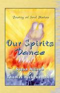 Our Spirits Dance : Poetry of Soul Mates