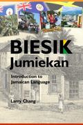Biesik Jumiekan : Introduction to Jamaican Language