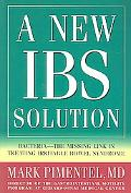 New Ibs Solution Bacteria-the Missing Link in Treating Irritable Bowel Syndrome