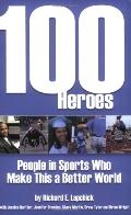 100 Heroes People in Sports Who Make This a Better World