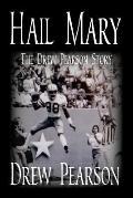 Hail Mary: The Drew Pearson Story