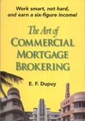 Art of Commercial Mortgage Brokering